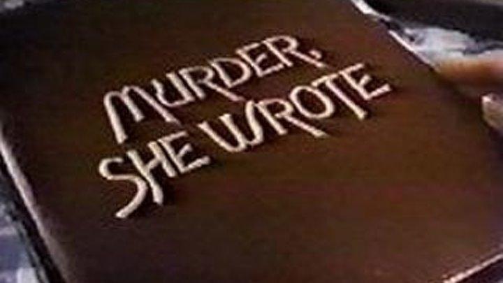 Она написала убийство. 28. Помутнение разума (1985)