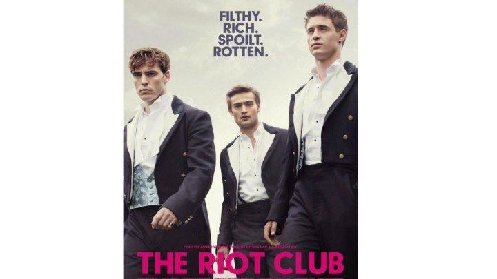 """""""Клуб бунтарей / The Riot Club"""" 2014"""