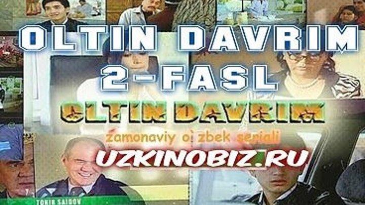Oltin davrim Олтин даврим 6-qism (Milliy o'zbek seriali 2-fasl Uzkinobiz.ru )
