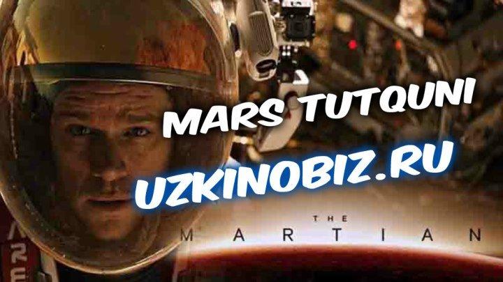 Mars tutquni / Марс туткуни (O'zbek tilida 2016 Uzkinobiz.ru)