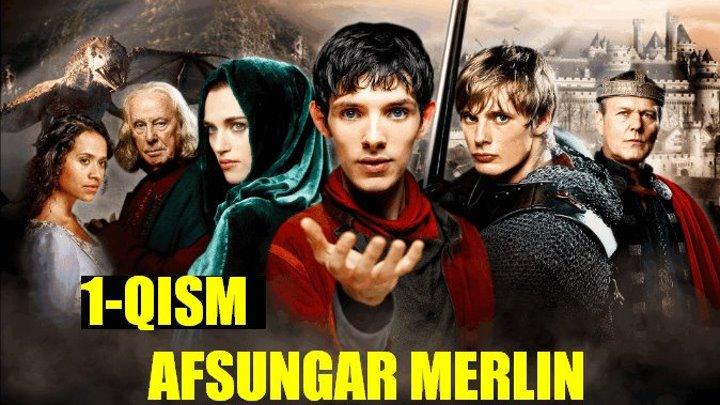 Afsungar Merlin 1 qism (Uzbek tilida) HD