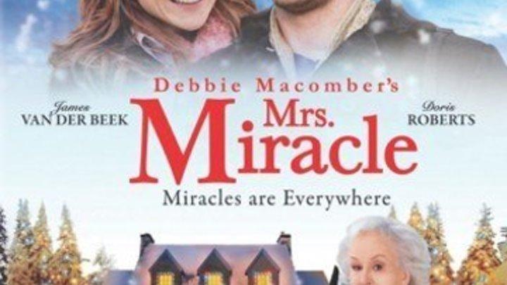 новогодний семейный фильм _ Миссис Чудо (2009) Mrs. Miracle_Жанр: Фэнтези, Семейный, Комедия_ добрый фильм...про любовь и чудеса