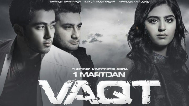 Vaqt (O'zbek Film) 2016 | Вакт (Узбекфильм)