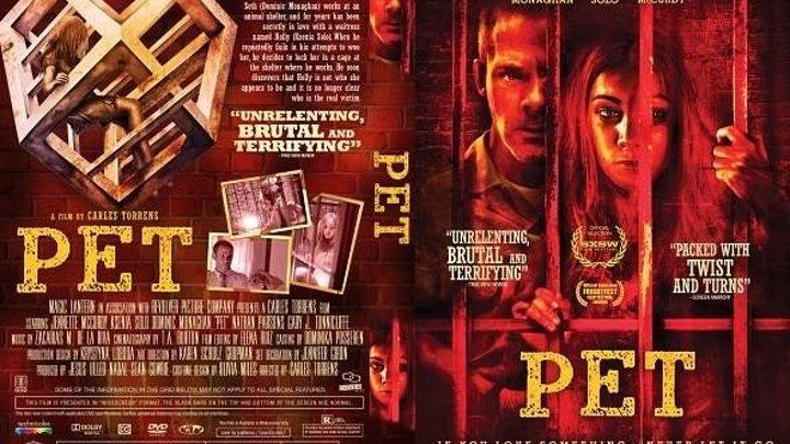 Питомец / Pet (2016 ужасы, триллер)