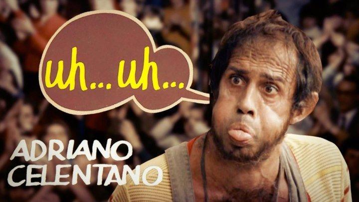 Adriano Celentano - Uh… uh… (REMIX) | OST Bingo Bongo | HD video