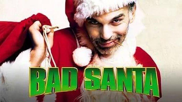 Плохой Санта 2 HD (комедия) 2016