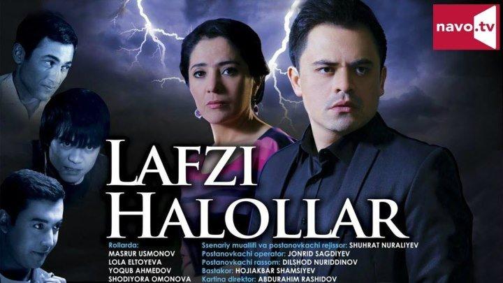 Lafzi halollar (Yangi uzbek kino 2017)