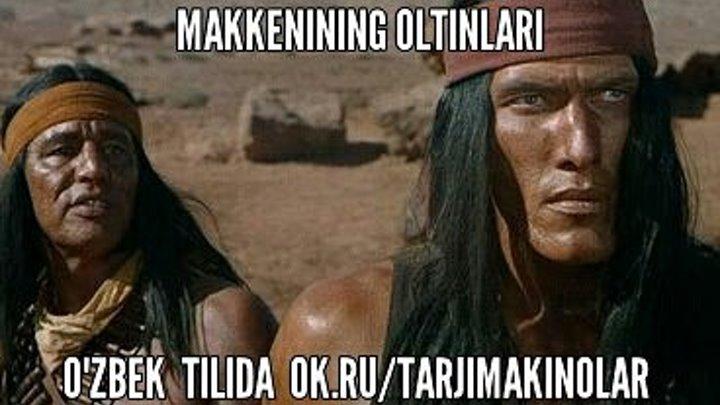 Makkenining oltinlari ( O'zbek tilida )