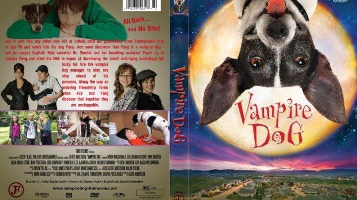 Пес-вампир (2012) Семейный, Комедия.