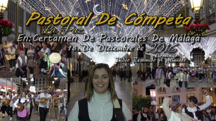 (Málaga)Pastoral De Cómpeta(4K)18-12-2016.En Certamen De Pastorales En Málaga.Resumido A 16 Minutos.