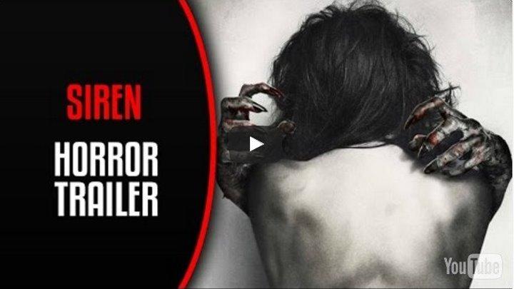 Сирена / SiREN (2016 ужасы)