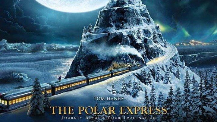 """Полярный экспресс / The Polar Express"" 2004"