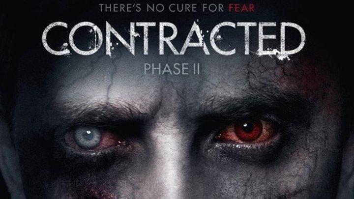 """Трейлер к фильму """"Инфекция: Фаза 2"""" (Contracted: Phase 2)"""