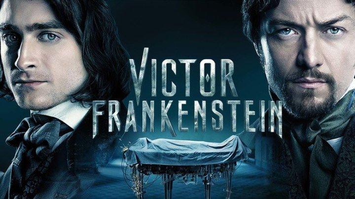 Франкенштейн (2015) смотреть онлайн Full HD 1080p
