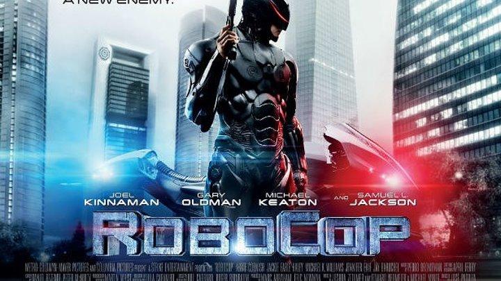 Робокоп HD(боевик, фантастика, триллер) 2014 (18+)