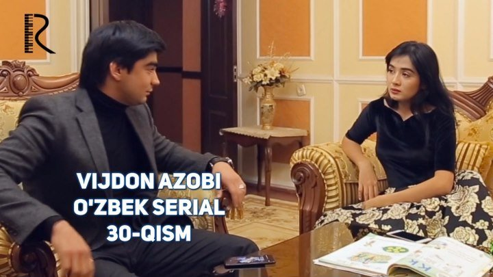 Vijdon azobi (o'zbek serial)   Виждон азоби (узбек сериал) 30-qism
