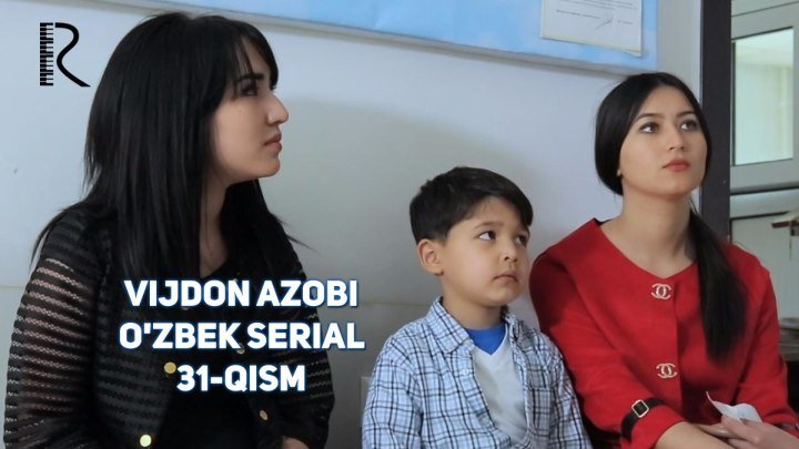 Vijdon azobi (o'zbek serial) | Виждон азоби (узбек сериал) 31-qism