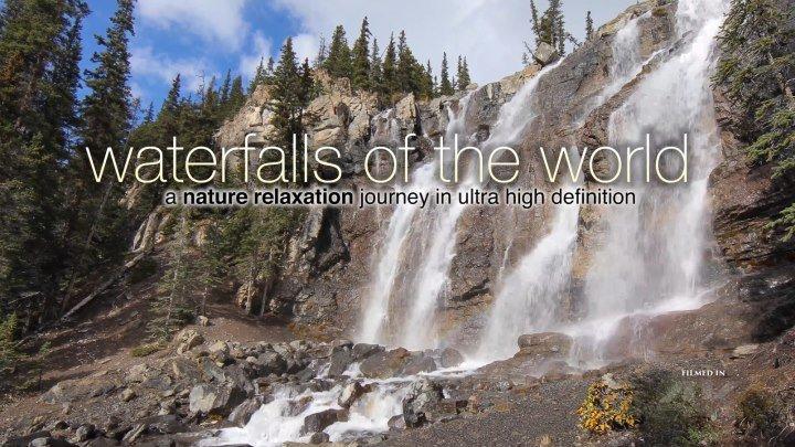 Самые красивые и удивительные водопады мира / The Most Beautiful and Amazing Waterfalls in the World / 2016 / БП / 4K / WEBRip (2160p)