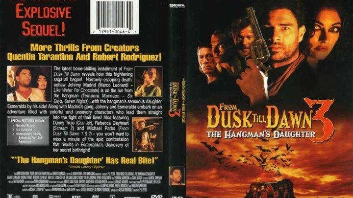 От заката до рассвета 3 / Дочь палача (1999) Страна: США