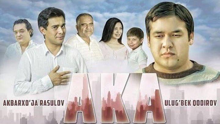 Uzbek Film - Aka ( 2017 )