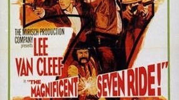 1972 - The Magnificent Seven Ride! / Великолепная семерка снова в седле