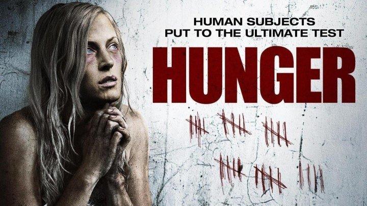 Голод(Триллер, Ужасы)2009