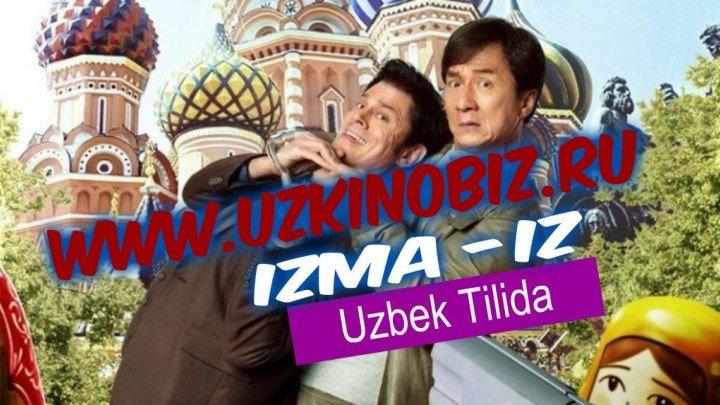 O'zbek tilida Izma-Iz Jekki Chan filmi www.uzkinobiz.ru