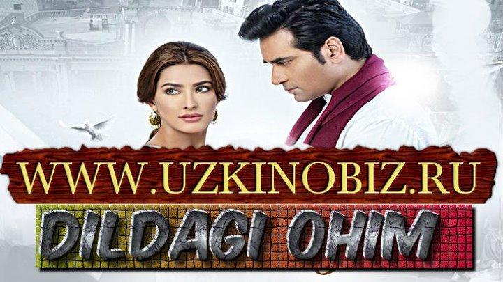 Dildagi ohim / Дилдаги охим 17-qism(Pokiston seriali www.uzkinobiz.ru)