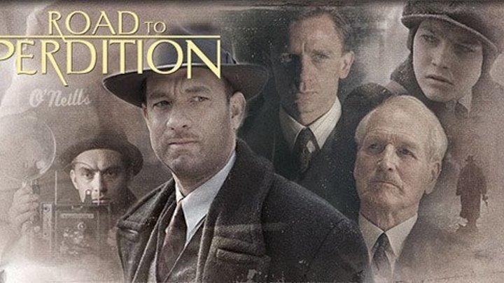 Проклятый путь / Road to Perdition (2002) HD