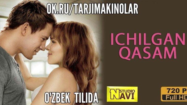 Ichilgan qasam ( O'zbek tilida ) HD