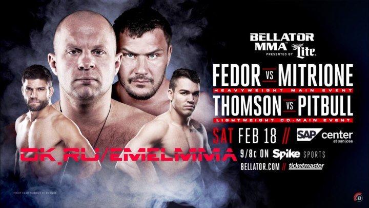 """★ #Bellator172׃ """"The Last Emperor"""" Fedor Emilianenko is Back! ★"""