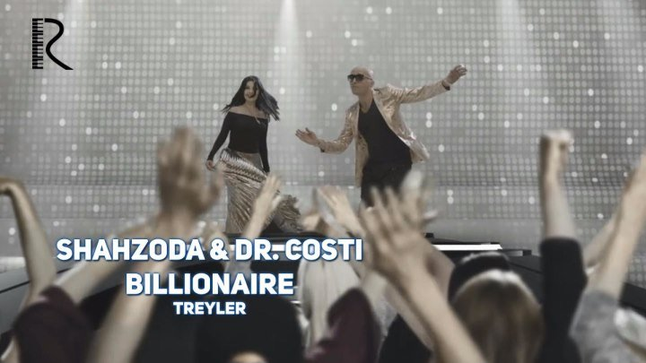 Shahzoda & Dr. Costi - Billionaire (treyler)
