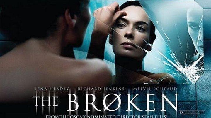 Øтражение (The Broken 2008)