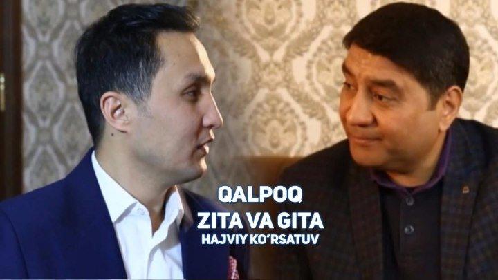 Qalpoq - Zita va gita   Калпок - Зита ва гита (hajviy ko'rsatuv)