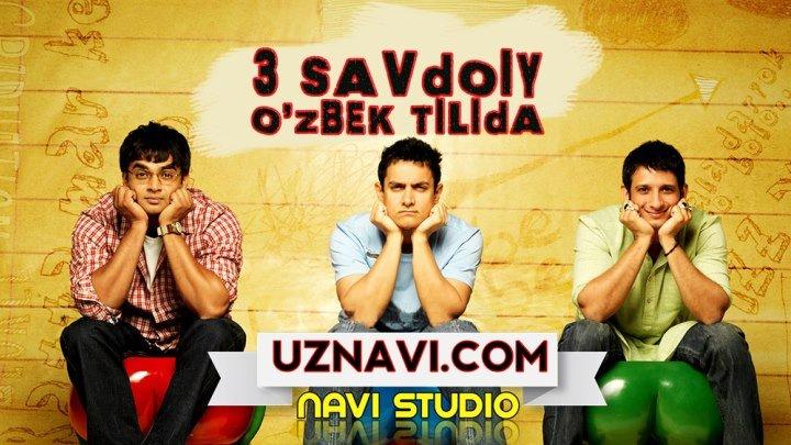 3 Savdoiy (hind kino o'zbek tilida)HD uznavi.com