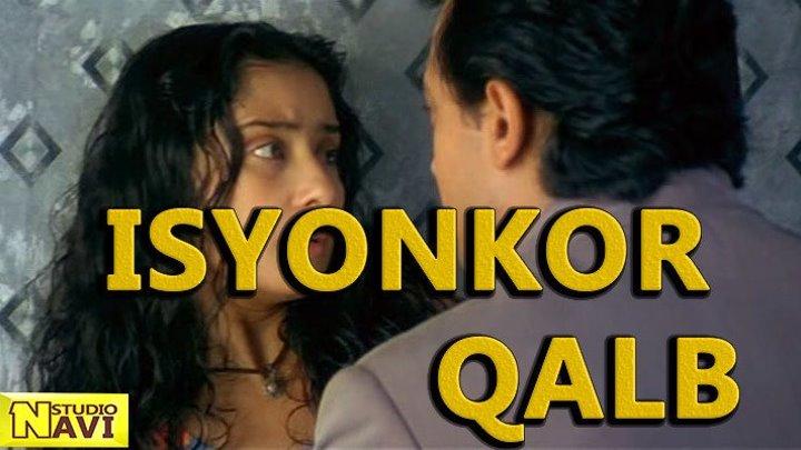 Isyonkor Qalb ( Hind kino o'zbek tilida ) HD
