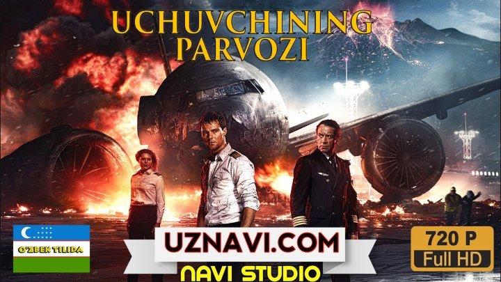 Uchuvchining Parvozi (o'zbek tilida)HD 2016 Primyera