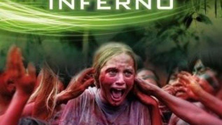 .2013.Зеленый ад Жанр: ужасы, приключения, триллер Страна: США