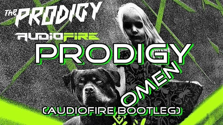 ♛♫★Prodigy - Omen (AudioFire Bootleg)★♫♛