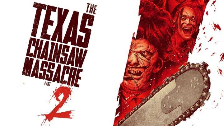 Техасская резня бензопилой 2 | The Texas Chainsaw Massacre 2 (1986)