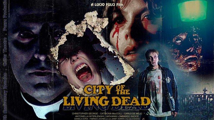 Город живых мертвецов / City of the Living Dead (1980, Ужасы) перевод Андрей Гаврилов