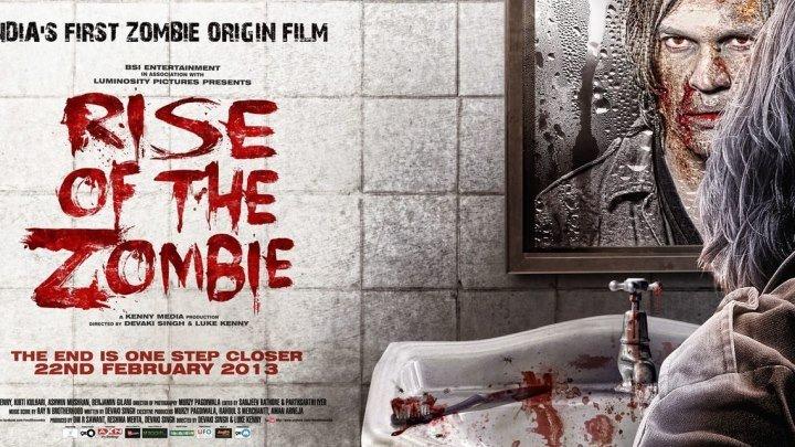 Восстание зомби (2о13) Ужасы, Индия.