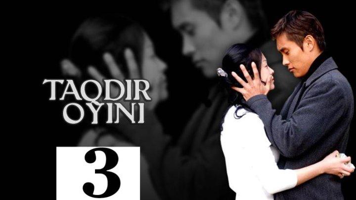 TAQDIR O'YINI 3 QISM