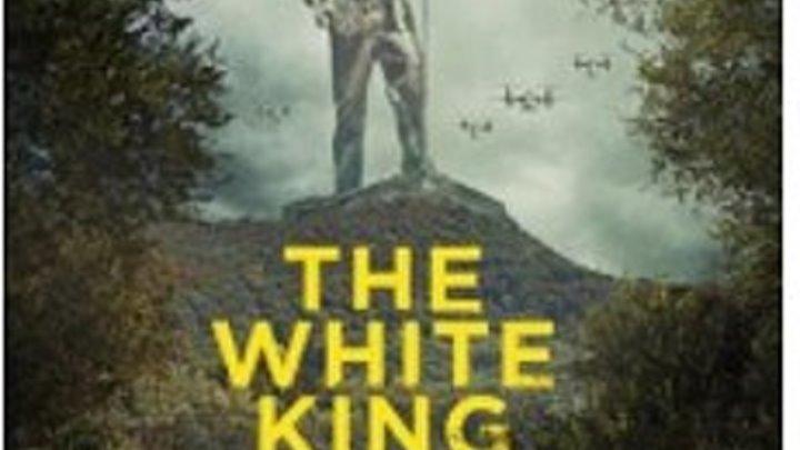 Фильм Белый Король 2016 Великобритания (фантастика)
