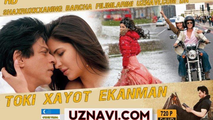 Toki Xayot Ekanman (Hind kino o'zbek tilida) HD