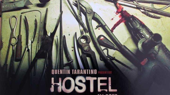 Хостел 2 (2007).HD (ужасы)