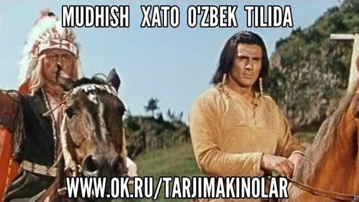 Mudhish Xato ( O'zbek tilida ) Siz sevgan kino
