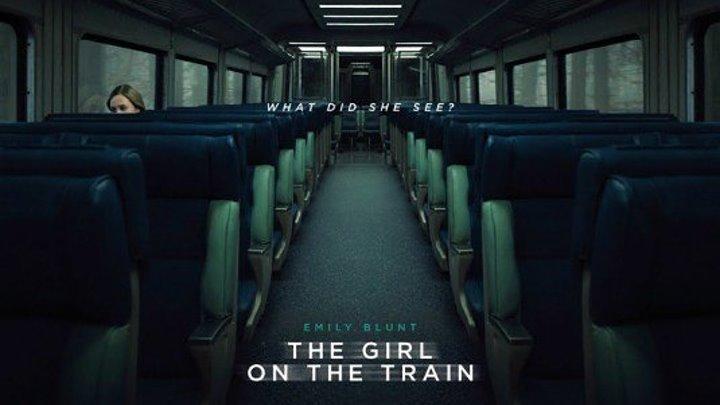 Трейлер к фильму - Девушка в поезде (2016) триллер драма