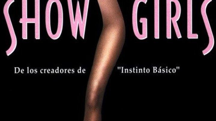 мелодрама_ Showgirls 1995 HDRip Жанр: Драма. Страна: Франция, США.