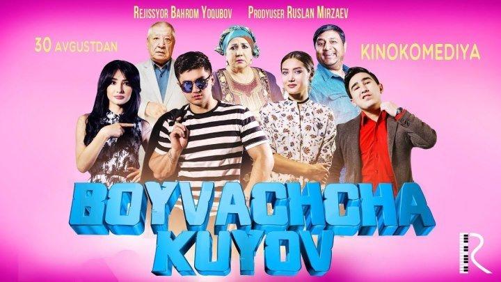 Boyvachcha kuyov (o'zbek film) | Бойвачча куёв (узбекфильм)
